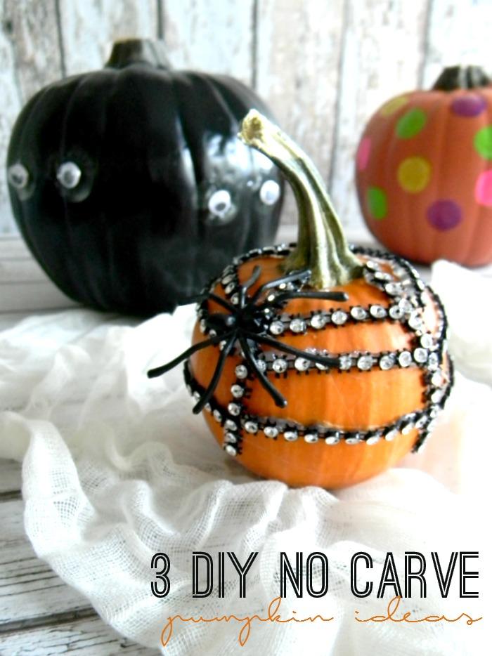 3 DIY No Carve Pumpkin Ideas