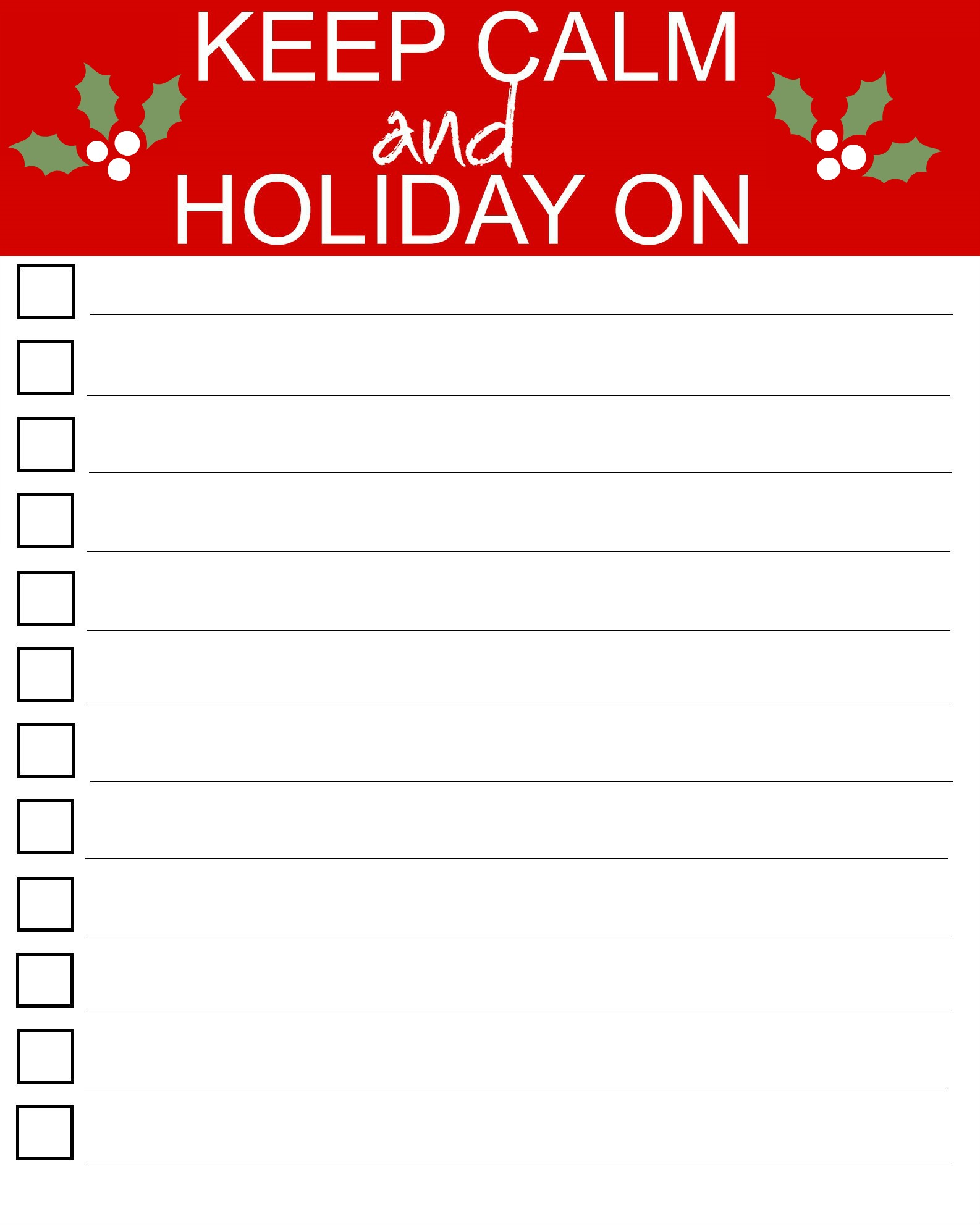 Keep Calm and Holiday On Printable