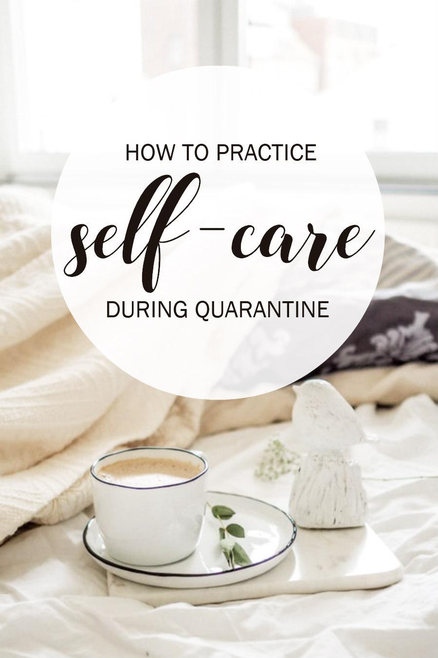 quarantine self-care