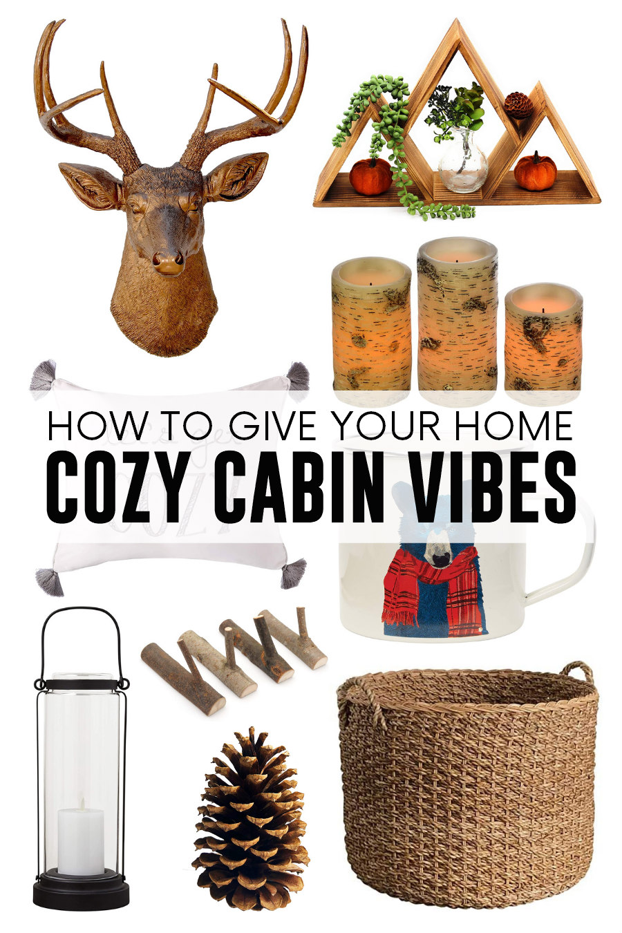 give your home cozy cabin vibes